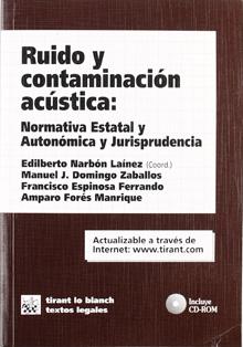Ruido_y_contaminacion_acustica_Normativa_Estatal_y_Autonomica_y_Jurisprudencia